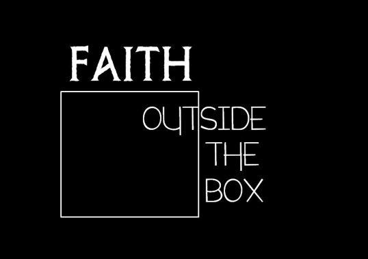 faith outside the box