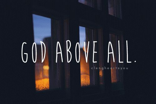 God above all